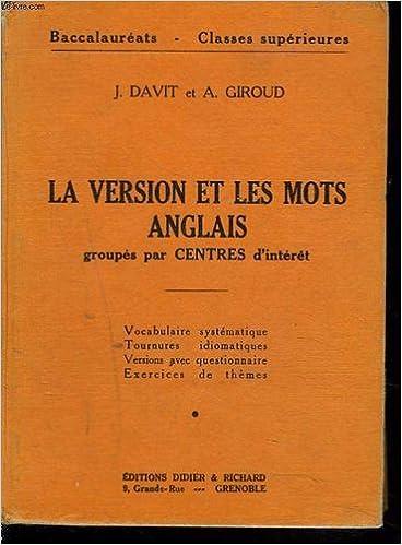 Pdf télécharger ebook La version et les mots anglais groupes par centres d  interet Vocabulaire systematique 43c6e56b959