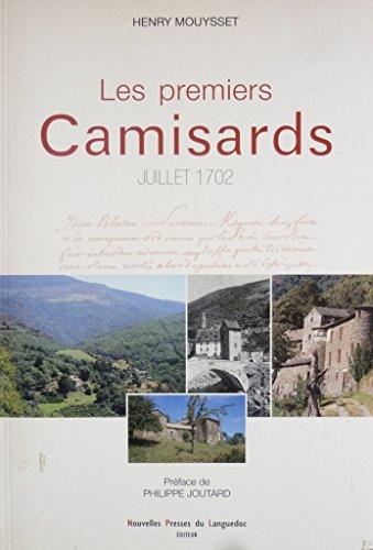 Les premiers Camisards (Juillet 1702)