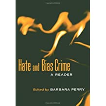 Hate and Bias Crime: A Reader