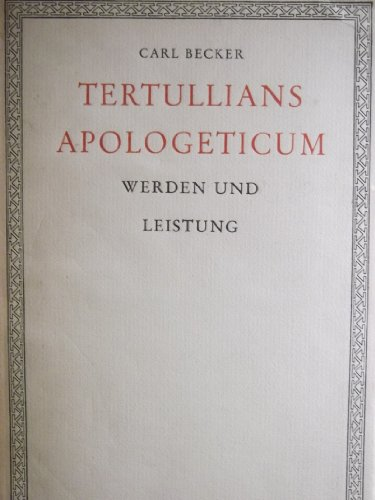 Apologeticum. Verteidigung des Christentums. Lateinisch/Deutsch