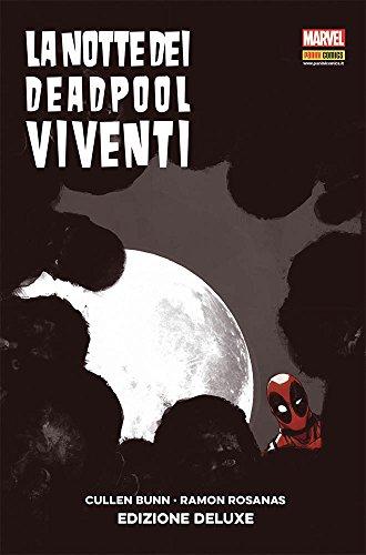 La notte dei Deadpool viventi. Variant deluxe. Ediz. speciale
