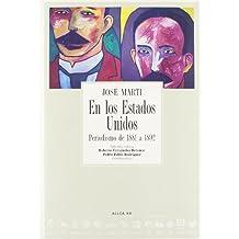 En Los Estados Unidos/ In the United States: Periodismo De 1881 a 1892