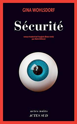 Sécurité - Gina Wohlsdorf