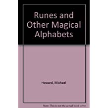 Runes and Other Magical Alphabets