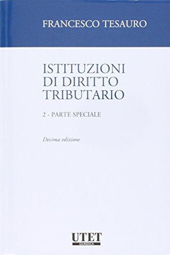 Istituzioni di diritto tributario. Parte speciale: 2