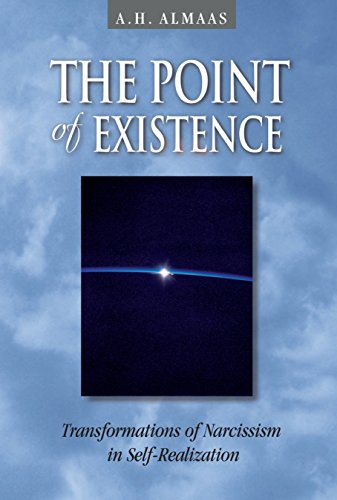 The Point of Existence: Transformations of Narcissism in Self-Realization (Diamond Mind)