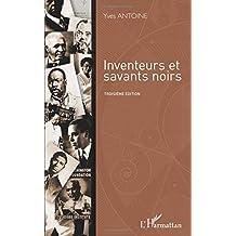 Inventeurs et savants noirs: Troisième édition