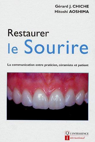 Restaurer le sourire : La communication entre praticien, céramiste et patient
