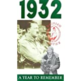 A Year To Remember: 1932