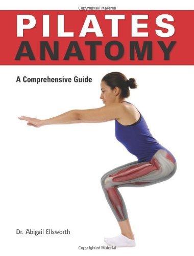 Pilates Anatomy by Abby Ellsworth (24-Dec-2009) Paperback