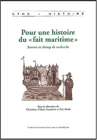 Pour une histoire du fait maritime. Sources et champs de recherche