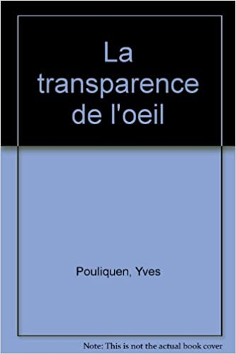 La transparence de l'oeil pdf, epub ebook