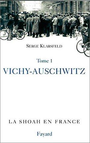 Vichy, Auschwitz
