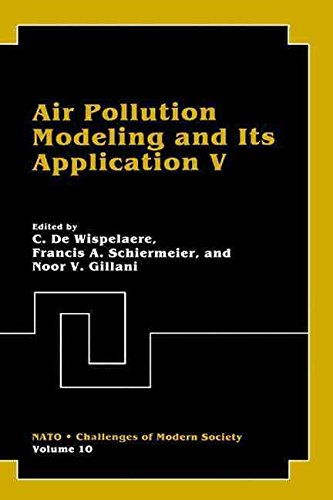 [(Air Pollution Modeling and its Application V : Proceedings of aTechnical Meeting Held in St. Louis, Missouri, April 15-19, 1985)] [Edited by C. De Wispelaere ] published on (December, 1986)