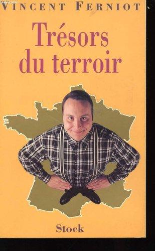 Trésors du terroir par Vincent Ferniot