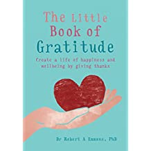 The Little Book of Gratitude (MBS Little book of...) (English Edition)