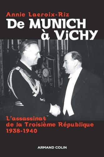 De Munich à Vichy: L'assassinat de la Troisième République 1938-1940