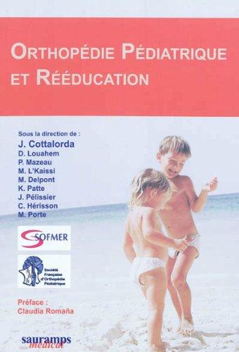 Orthopédie pédiatrique et rééducation