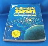 Das Himmelsjahr 1991: Sonne, Mond und Sterne im Jahreslauf -
