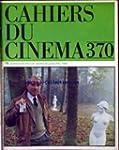 CAHIERS DU CINEMA [No 370] du 01/04/1...
