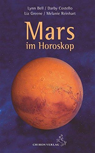 Mars im Horoskop (Standardwerke der Astrologie)