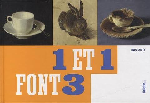 Un Et Un Font Trois - 1 et 1 font