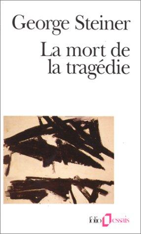 La Mort de la tragédie