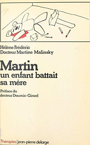 Martin : un enfant battait sa mère