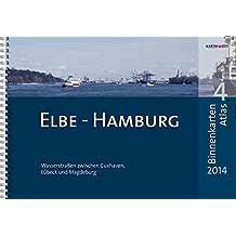 BinnenKarten Atlas 4   Elbe - Hamburg: Wasserstraßen zwischen Cuxhaven, Lübeck und Magdeburg