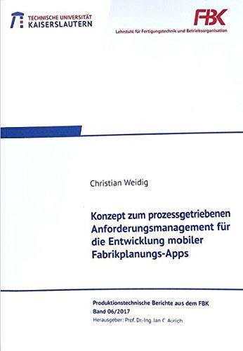 Konzept zum prozessgetriebenen Anforderungsmanagement für die Entwicklung mobiler Fabrikplanungs-Apps