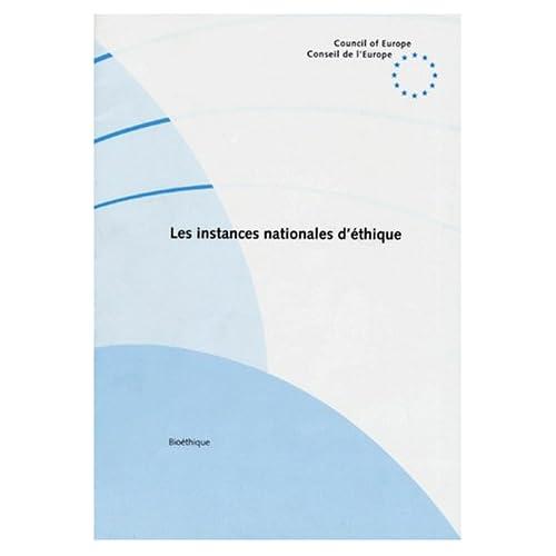 LES INSTANCES NATIONALES D'ETHIQUE