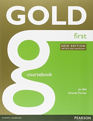 Gold first 2015 Coursebook. Con Exam maximiser no key. Per le Scuole superiori. Con e-book. Con espansione online