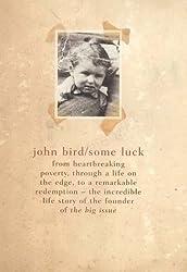 Some Luck by John Bird (2002-10-31)