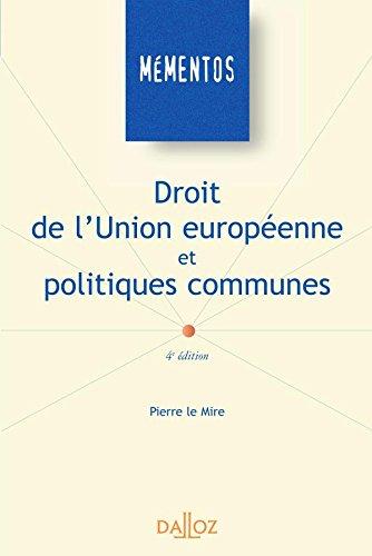 Droit de l'Union européenne et politiques communes - 4e éd.: Mémentos