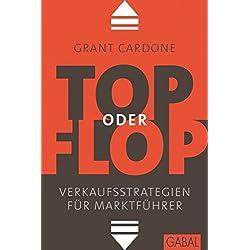 Top oder Flop: Verkaufsstrategien für Marktführer (Dein Business)