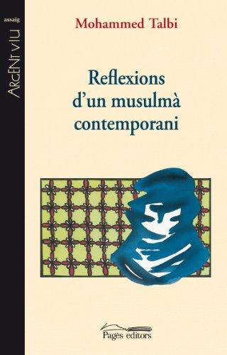 Reflexions d'un musulmà contemporani (Argent Viu)