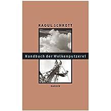 Handbuch der Wolkenputzerei: Gesammelte Essays