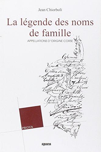 La légende des noms de famille : Appellations d'origine corse par Jean Chiorboli