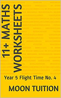11+ Maths Worksheets: Year 5 Flight Time No. 4