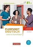 Pluspunkt Deutsch - Leben in Deutschland - Allgemeine Ausgabe: B1: Teilband 2 - Kursbuch mit Video-DVD (2. Ausgabe)