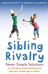 Sibling Rivalry: Seven Simple Solutions