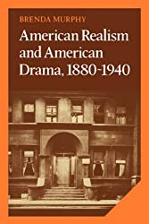 American Realism and American Drama (Cambridge Studies in American Literature and Culture)