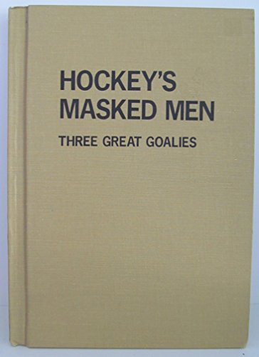 hockeys-masked-men-three-great-goalies
