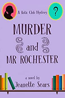 Murder and Mr Rochester by [Sears, Jeanette]