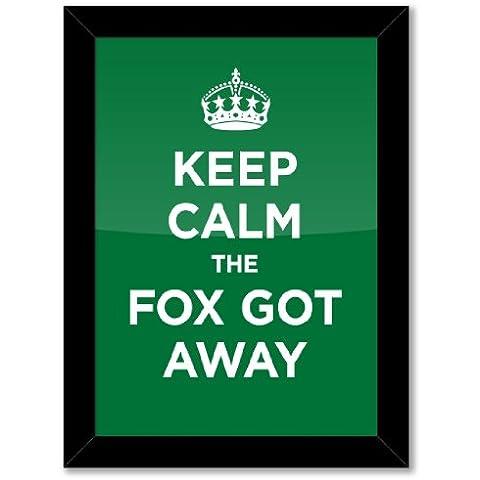 poster con stampa artistica: Keep Calm Fox Got Away Verde Smeraldo erba WW2WWII parodia cartello (formato A3, dimensioni: 29,7x 42/11,7x 16.5in, Carta fotografica lucida, Telaio in legno nero, pronto da appendere) - Got Erba