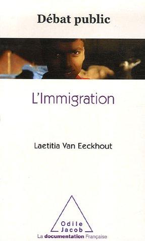 L'Immigration par Laetitia Van Eeckhout