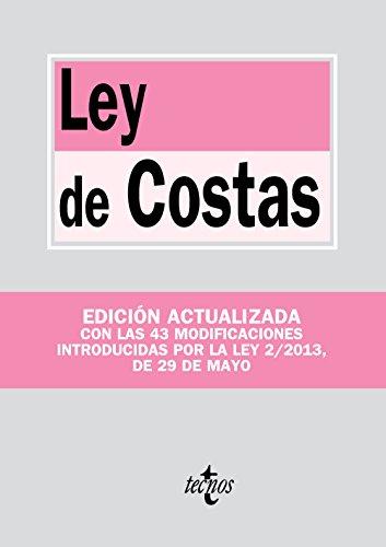 Ley de Costas: Ley 22/1988, de 28 de julio (Derecho - Biblioteca De Textos Legales) por Editorial Tecnos