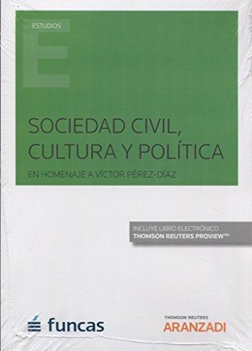 Sociedad civil, cultura y política (Papel + e-book): En homenaje a Víctor Pérez-Díaz (Monografía)