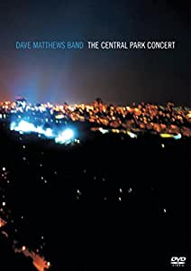 Dave Matthews Band - the Central Park Concert [DVD] [Region 1] [NTSC]