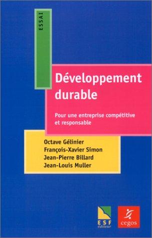 Le Développement durable : Pour une entreprise compétitive et responsable